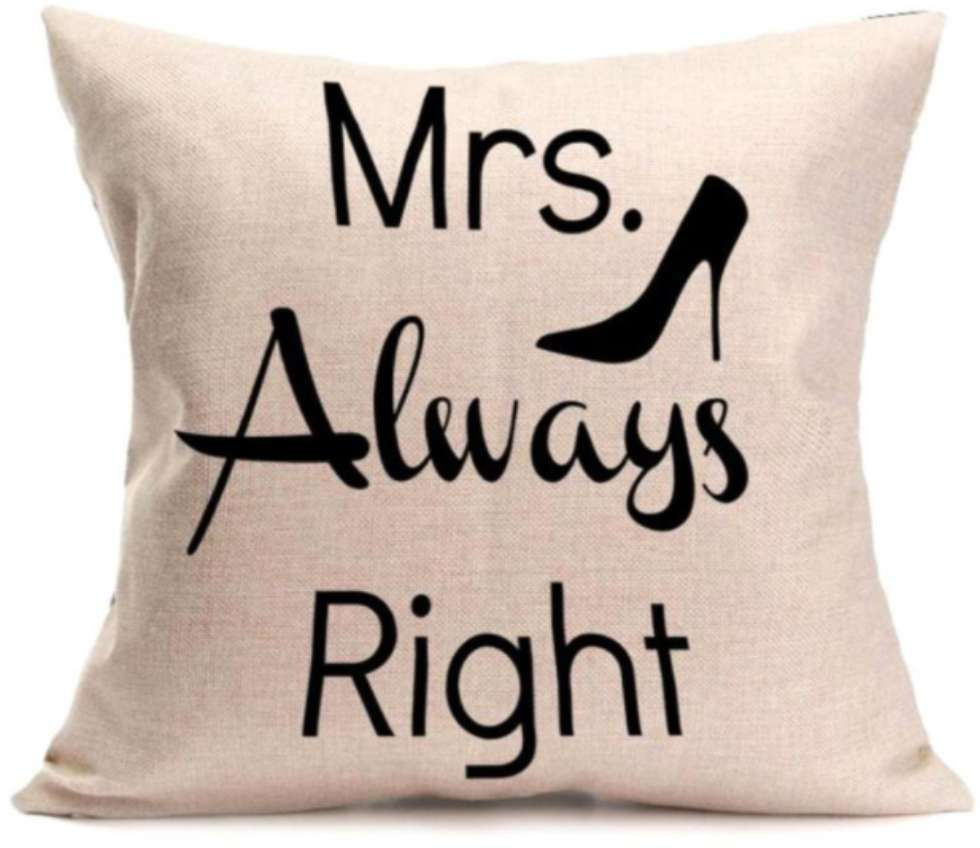Mrs Always Right With Shoe Image Cushion Cotton Linen Throw Pillow